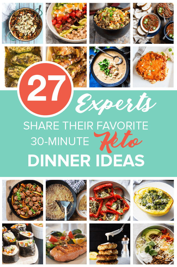 27-Experts-Share-Their-Favorite-30-Minute-Keto-Dinner-Ideas